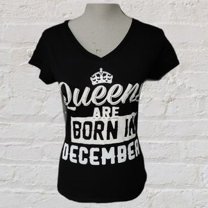 4/$20🥳NWOT Queens are Born in December tee size S